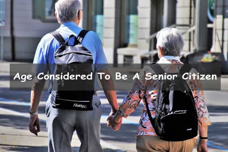 What age is considered a senior citizen