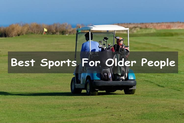 best Sports For Older People