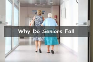 Why do seniors fall