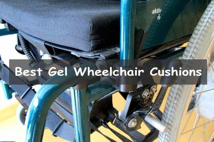 Best Gel Wheelchair Cushions