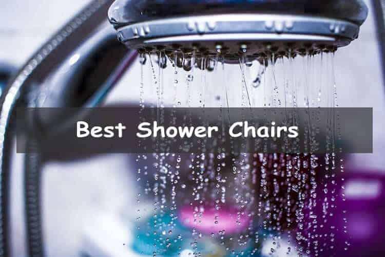 Best Shower Chairs
