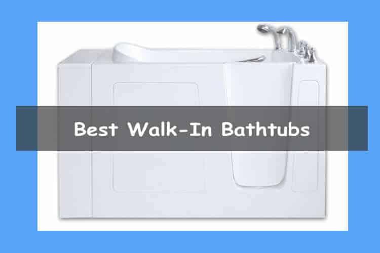 Best Walk-in Tubs