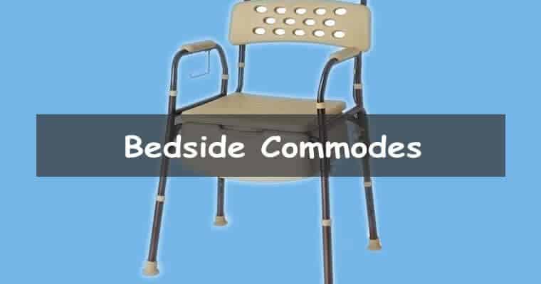 Best Bedside Commodes