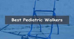 Best Pediatric Walkers