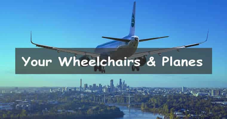 Bring your wheelchair on an airplane