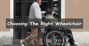 How to choose the right wheelchair