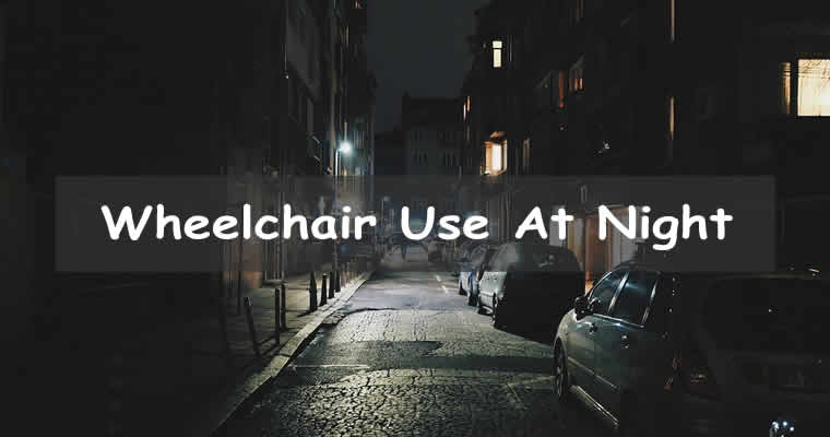 Nighttime safety for wheelchair users