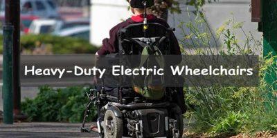 Best Heavy-Duty Electric Wheelchairs in 2021