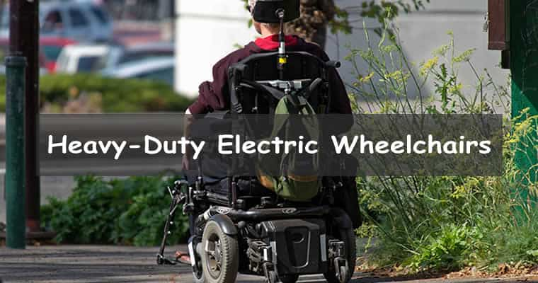 Heavy-Duty electric wheelchairs