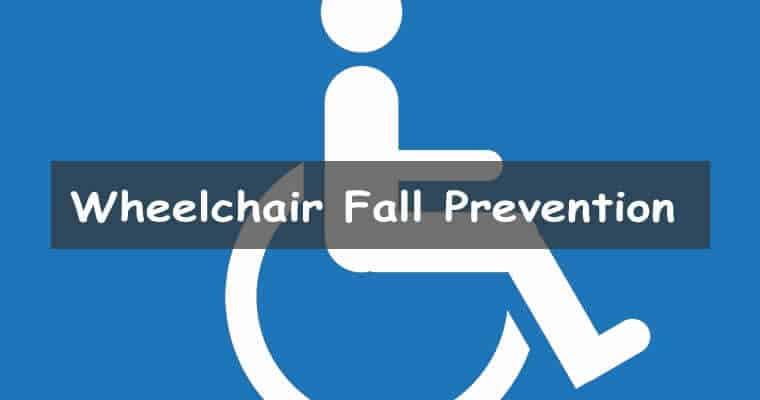 wheelchair fall prevention