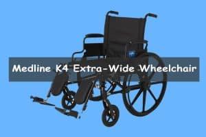Medline K4 Extra Wide Lightweight Wheelchair Review